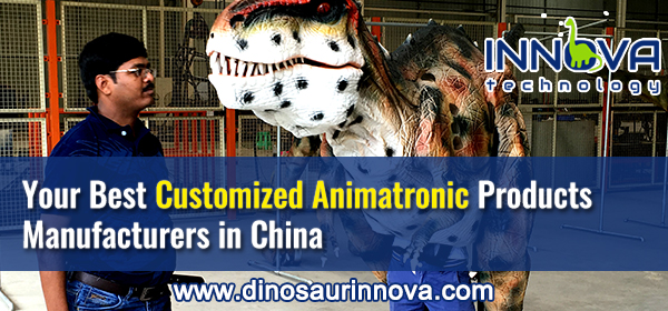 Your-Best-Customized-Animatronic-Products-Manufacturers-in-China-INNOVA-Technical