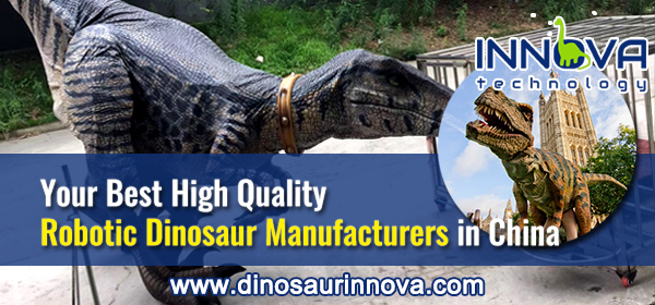 Your-Best-High-Quality-Robotic-Dinosaur-Manufacturers-in-China-INNOVA-Technical